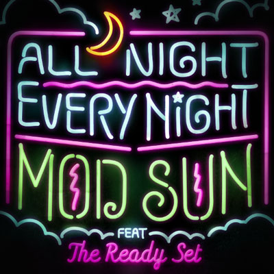 mod-sun-all-night-every-night