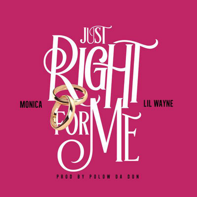 monica-just-right-for-me-lil-wayne