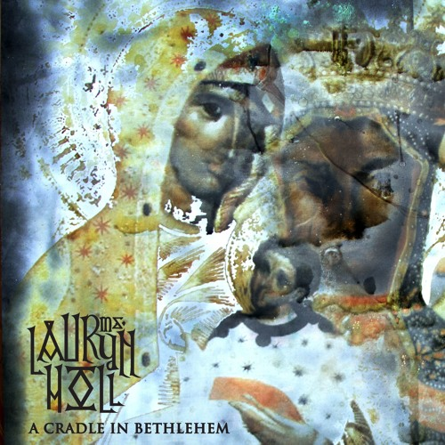 12255-ms-lauryn-hill-a-cradle-in-bethlehem
