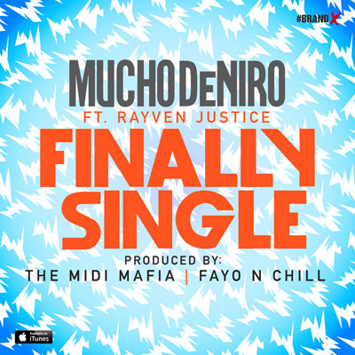 mucho-deniro-finally-single