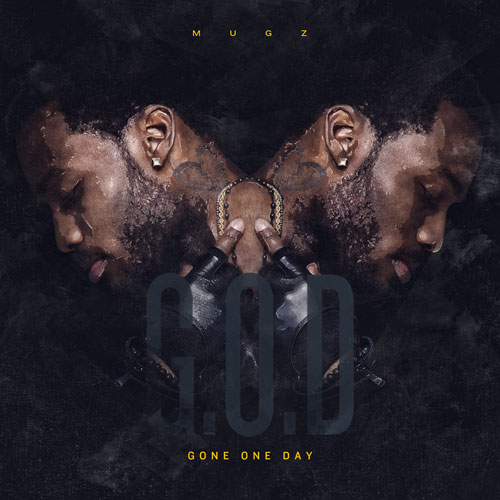 mugz-gone-one-day