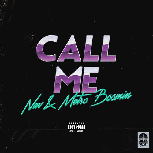 07147-nav-metro-boomin-call-me