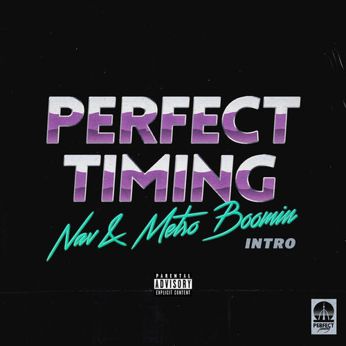 07147-nav-metro-boomin-perfect-timing-intro