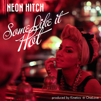 neon-hitch-some-like-it-hot
