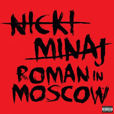 nicki-minaj-roman-in-moscow