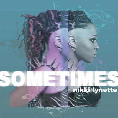 nikki-lynette-sometimes
