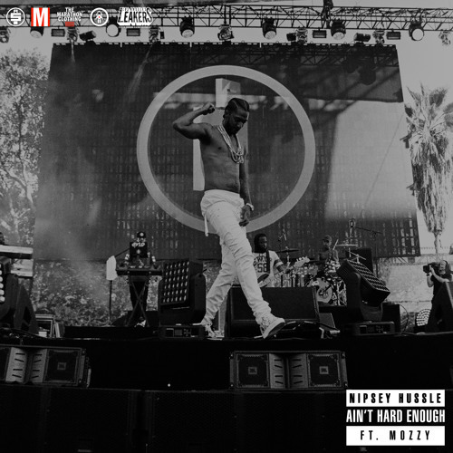 06216-nipsey-hussle-aint-hard-enough-mozzy