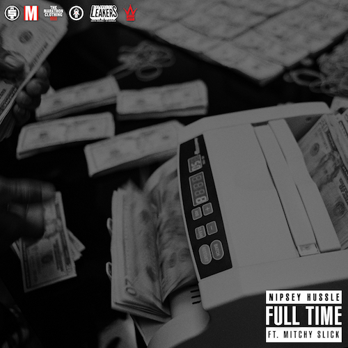 06276-nipsey-hussle-full-time-mitchy-slick