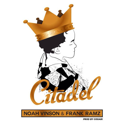 noah-vinson-frank-ramz-citadel