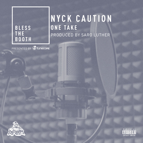 05256-nyck-caution-one-take-bless-the-booth-freestyle