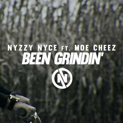 nyzzy-nyce-been-grindin