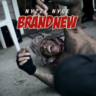 nyzzy-nyce-brand-new