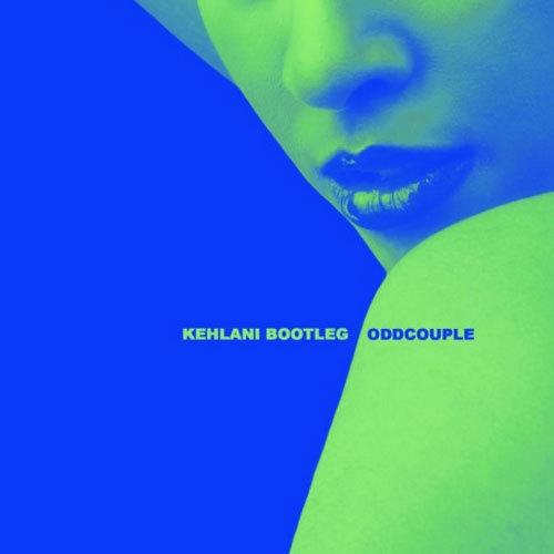 05106-oddcouple-kehlani-bootleg