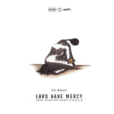 07065-og-maco-lord-have-mercy