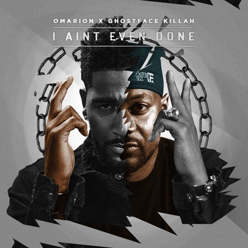 01136-omarion-i-aint-even-done-ghostface-killah
