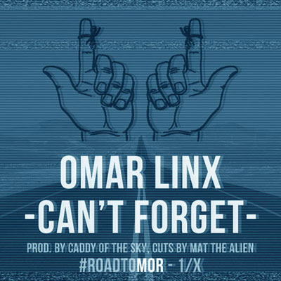 omar-linx-cant-forget