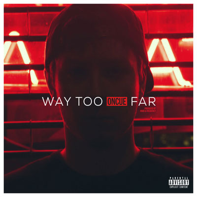 Way Too Far Cover