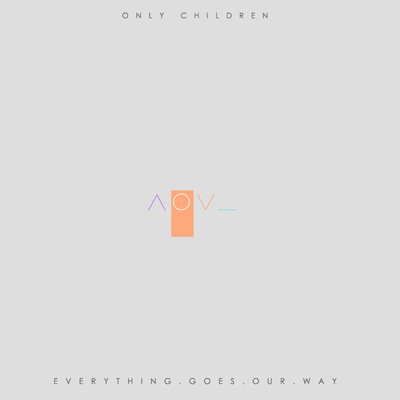 only-children-everything-goes