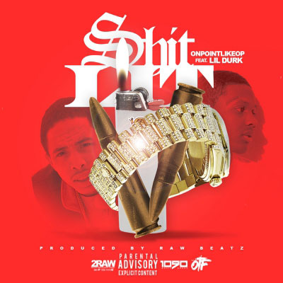 OnPointLikeOP - Shit Lit ft. Lil Durk Artwork
