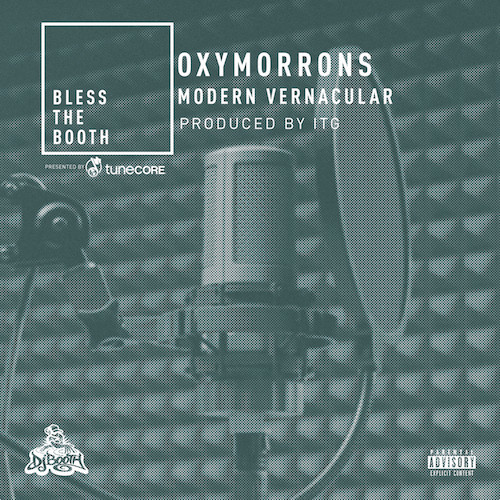 06176-oxymorrons-modern-vernacular-bless-the-booth-freestyle