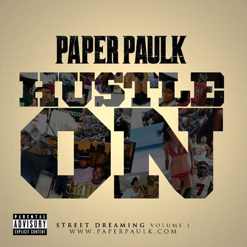 paper-paulk-hustle-on