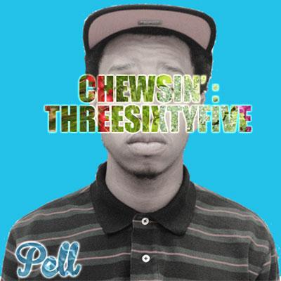Chewsin':ThreeSixtyFive Cover