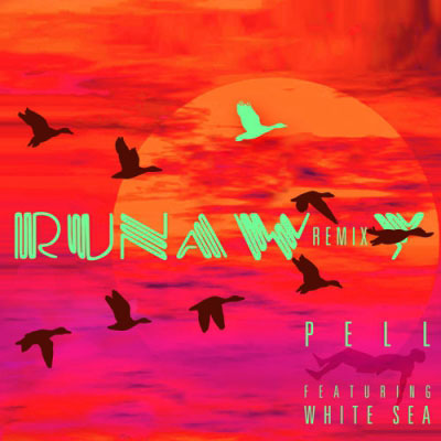 2015-03-10-pell-runaway-remix-white-sea