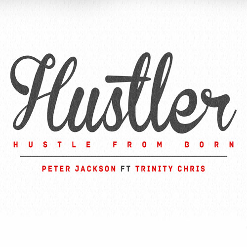 peter-jackson-hustle-from-born