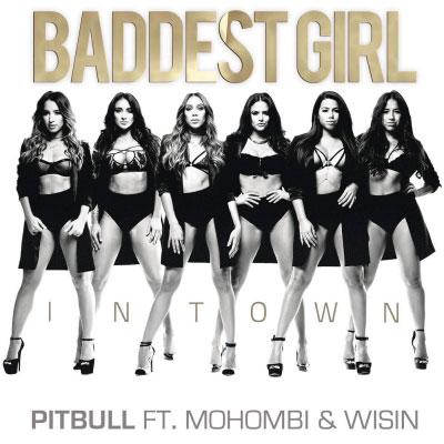 06105-pitbull-baddest-girl-in-town-mohombi-wisin