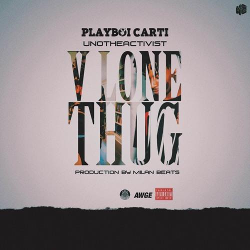03166-playboi-carti-unotheactivist-v-lone-thug