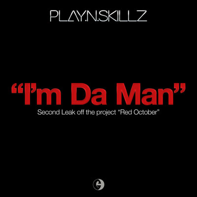 play-n-skillz-im-da-man