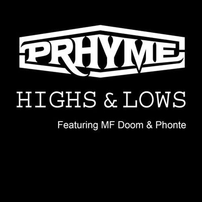 11245-prhyme-highs-and-lows-mf-doom-phonte