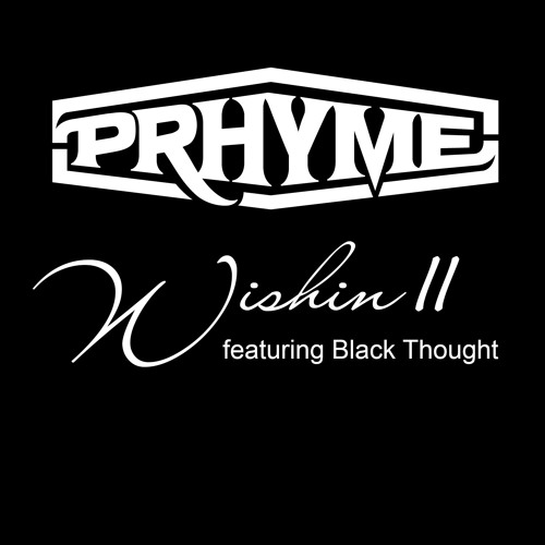 12105-prhyme-wishin-ii-black-thought