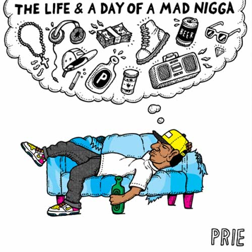 The Life & A Day Of A Madd N*gga Cover