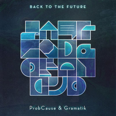 08215-probcause-gramatik-back-to-the-future