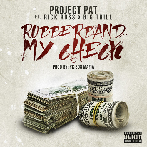 06246-project-pat-rubberband-my-check-rick-ross