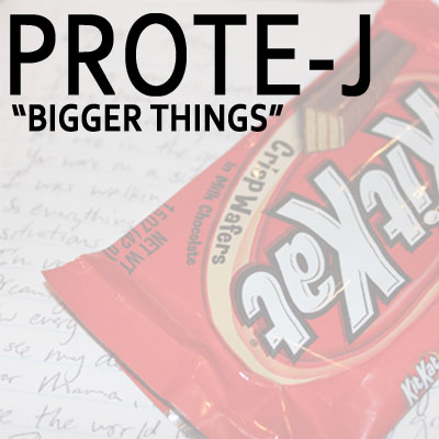 prote-j-bigger-things