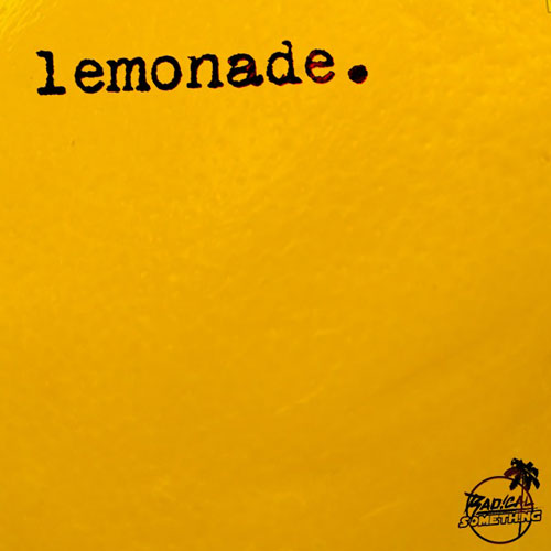 radical-something-lemonade