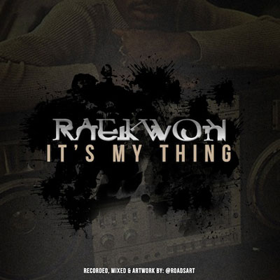 raekwon-its-my-thing