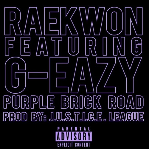 02167-raekwon-purple-brick-road-g-eazy
