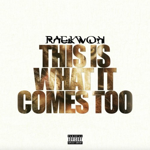 02017-raekwon-this-is-what-it-comes-to