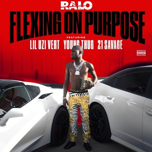 08026-ralo-flexing-on-purpose-lil-uzi-vert-young-thug-21-savage