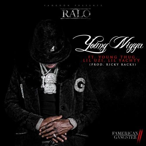 01317-ralo-young-nigga-young-thug-lil-uzi-vert-lil-yachty