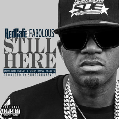 red-cafe-fabolous-still-here