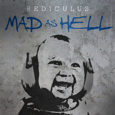rediculus-mad-as-hell