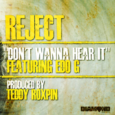 reject-dont-wanna-hear-it