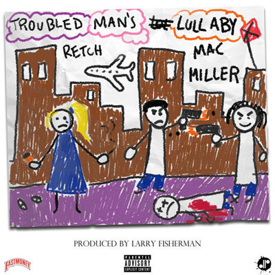 06175-retchy-p-troubled-mans-lullaby-mac-miller