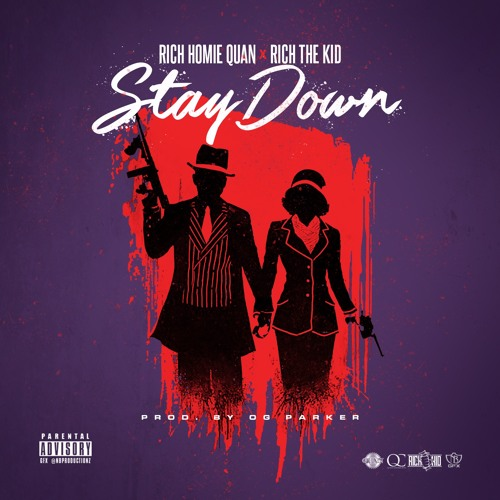 02146-rich-homie-quan-stay-down-rich-the-kid