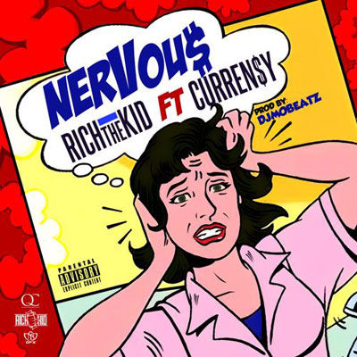 2015-02-23-rich-the-kid-nervous-currency