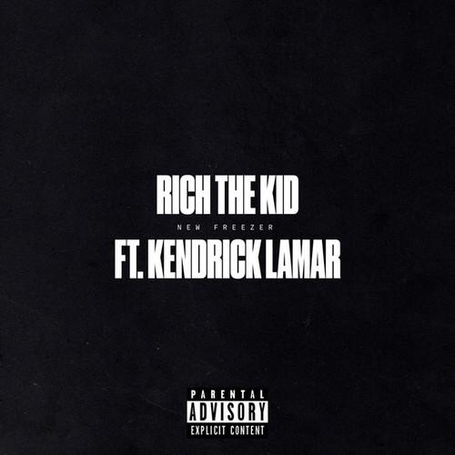 09267-rich-the-kid-new-freezer-kendrick-lamar